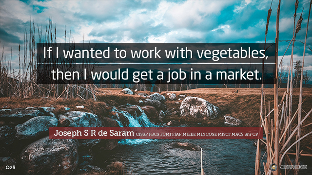 25-If-I-wanted-to-work-with-vegetables-then-I-would-get-a-job-in-a-market-640